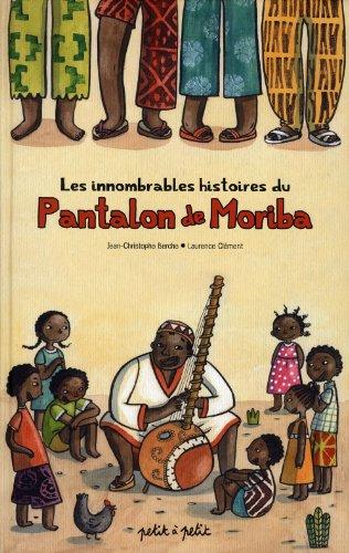 Les innombrables histoires du pantalon de Moriba