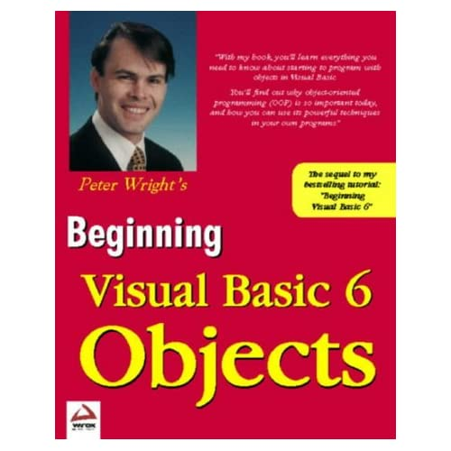 BEGINNING OBJECTS WITH VISUAL BASIC 6