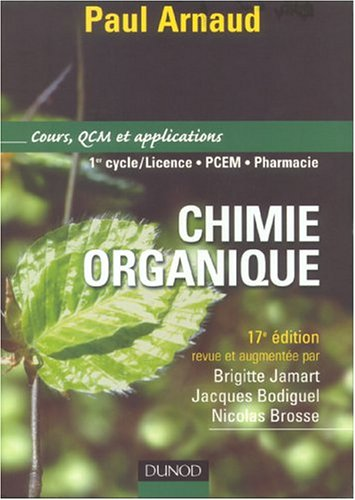 Chimie organique : Cours et applications par Arnaud, Jamart, Bodiguel