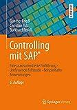Image de Controlling mit SAP®: Eine praxisorientierte Einführung - Umfassende Fallstudie - Beispi
