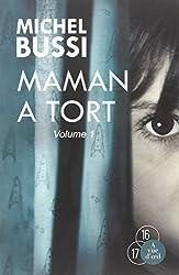 Maman a tort : 2 volumes