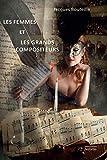 Les femmes et les grands compositeurs