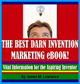 The Best Darn Invention Marketing eBook! (English Edition) eBook ...