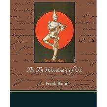 The Tin Woodman of Oz by L. Frank Baum (2009-07-01)