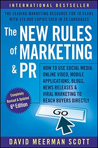 the-new-rules-of-marketing-and-pr-how-to-use-social-media-online-video-mobile-applications-blogs-new