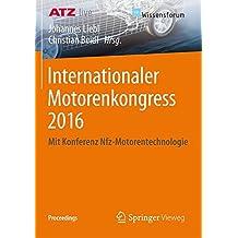 Internationaler Motorenkongress 2016: Mit Konferenz Nfz-Motorentechnologie (Proceedings)