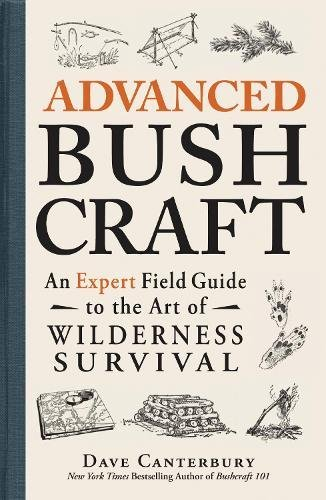 advanced-bushcraft-an-expert-field-guide-to-the-art-of-wilderness-survival