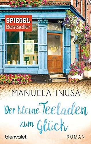 Buchseite und Rezensionen zu 'Der kleine Teeladen zum Glück' von Manuela Inusa