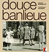 Douce banlieue (1CD audio)
