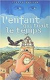 Telecharger Livres L Enfant qui tuait le temps (PDF,EPUB,MOBI) gratuits en Francaise
