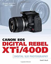 Canon Eos Digital Rebel Xti400d Guide To Digital Slr Photography