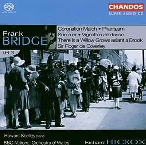 Frank Bridge: Orchestral Works, Vol. 3 [Hybrid SACD]