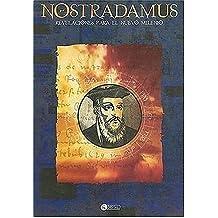 Nostradamus Revelaciones Para El Nuevo Milenio/ Nostradamus Revelations for the New Millenium