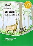 Der Wald. Grundschule, Sachunterricht, Klasse 3-5