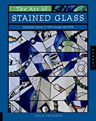 The Art of Stained Glass: Designs from 21 Top Glass Artists