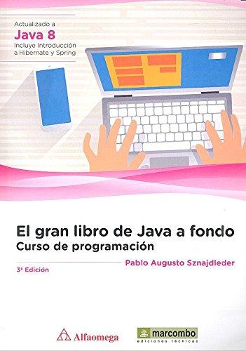 El gran libro de Java a Fondo.: Curso de Programación.3º Edición