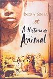 A História de Animal (Em Portuguese do Brasil) - Sinha Indra