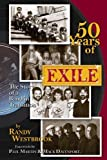 50 Years of Exile: The Story of a Band in Transition by Randy Westbrook (2013-05-31)