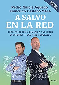 A salvo en la red par  Pedro García Aguado/Francisco Castaño Mena
