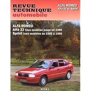 Alfa Romeo: Alfa 33 tous modèles jusqu'en 1989. Sprint tous modèles de 1985 à 1989