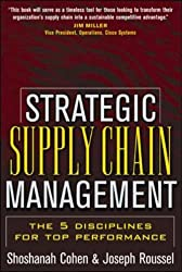 Strategic Supply Chain: The Five Disciplines for Top Performance