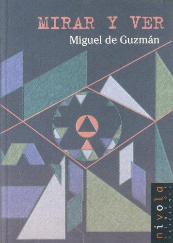 Mirar y ver (El Rompecabezas) por Miguel de Guzmán Ozámiz