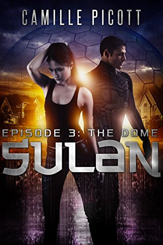 The Dome (Sulan, Episode 3) (English Edition)