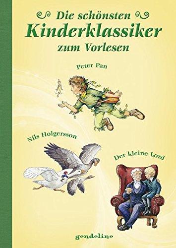 die-schonsten-kinderklassiker-zum-vorlesen-peter-pan-nils-holgersson-der-kleine-lord