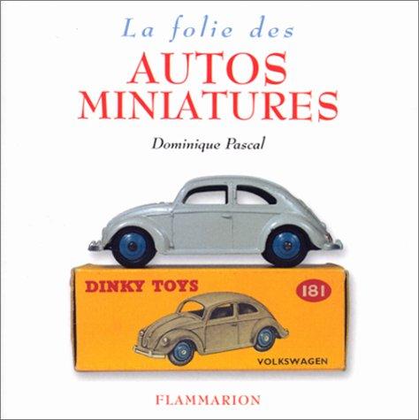 La Folie des autos miniatures