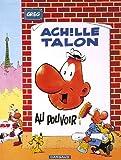 Achille Talon - tome 6 - Achille Talon au pouvoir
