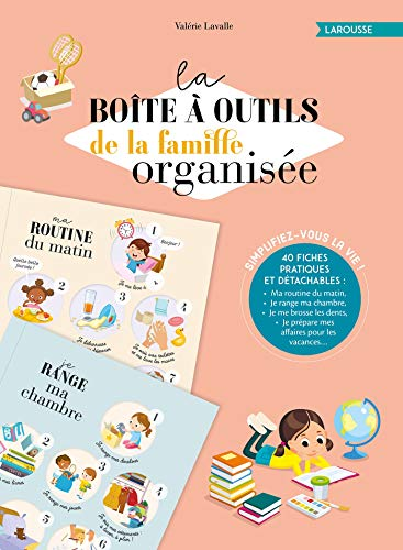 La boîte à outils de la famille organisée par  Valérie LAVALLE