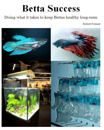 Betta Success (Successful Aquariums Book 2) (English Edition) por Robert Fenner