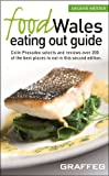 Food Wales Eating Out Guide Second Edition