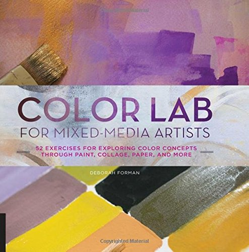 color-lab-for-mixed-media-artists-52-exercises-for-exploring-color-concepts-through-paint-collage-pa