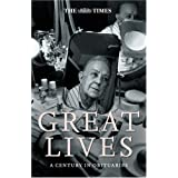 The Times Great Lives: A Century in Obituaries