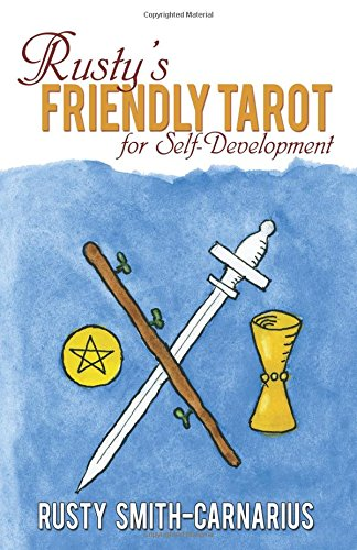 Rusty's Friendly Tarot for Self_Development
