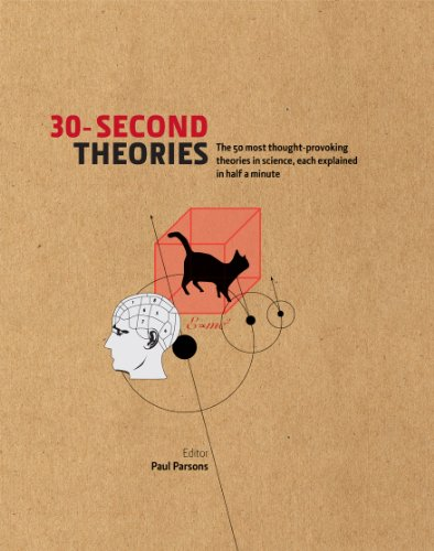 30-second-theories-the-50-most-thought-provoking-theories-in-science-30-second