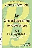 le christianisme ?sot?rique ou les myst?res mineurs