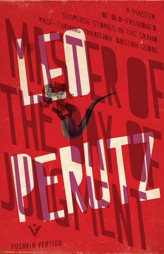 Master of the Day of Judgment (Pushkin Vertigo Crime) (Fiction in Translation) by Leo Perutz (2015-09-17)