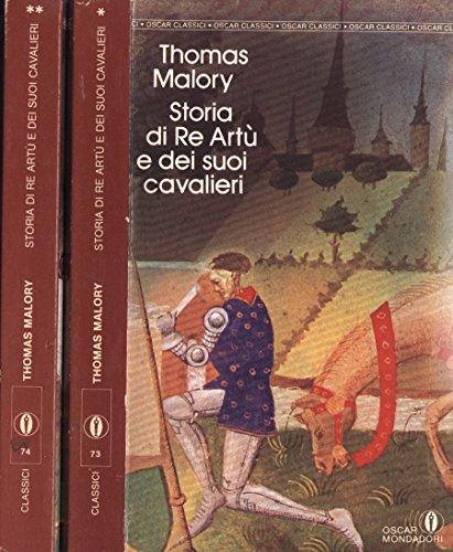Storia di Re Art e dei suoi cavalieri - Vol. I - II.