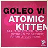 Goleo VI & Atomic Kitten - All Together Now (Strong Together) - Ministry Of Sound (Germany) - Ministry013 -