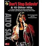 [(Don't Stop Believin' & 10 Hits from Former Lead Vocalist of Journey Steve Perry: For Alto Sax)] [Author: Journey] published on (February, 2011)