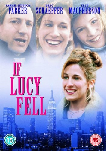 If Lucy Fell [DVD] by Sarah Jessica Parker