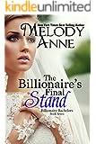 The Billionaire's Final Stand (Billionaire Bachelors - Book Seven)