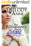 The Billionaire's Final Stand (Billionaire Bachelors - Book Seven) (English Edition)