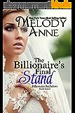 The Billionaire's Final Stand (Billionaire Bachelors - Book Seven) (English Edition)