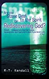 Are You Stone Deaf to the Spirit of Redescovering God