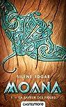 Moana, tome 1 : La saveur des figues par Edgar
