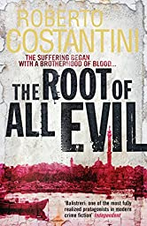 The Root of All Evil (Commissario Balistreri Trilogy Book 2)