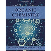 Organic Chemistry Hexagonal Graph Paper Notebook: 110 Pages Premium Blue Edition